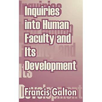 Undersökningar av mänskliga fakulteten och dess utveckling av Galton & Francis