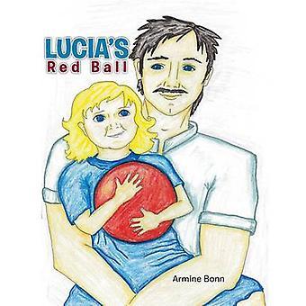 Lucias Red Ball by Bonn & Armine