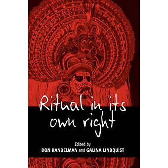 Ritual in seinem eigenen Recht, die Dynamik des Wandels mit Handelman & D. erkunden