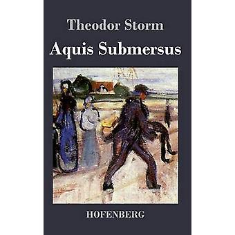 AQUIS Submersus med Storm & Theodor