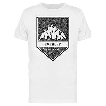 Mountain Everest Is There Tee Men's -Image by Shutterstock