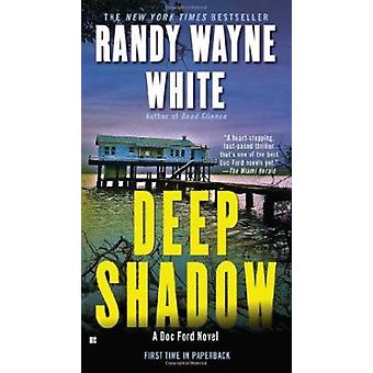 Deep Shadow by Randy Wayne White - 9780425240090 Book