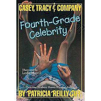 Fourth-Grade Celebrity by Patricia Reilly Giff - Leslie H Morrill - 9