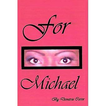 For Michael by Demetria Irene Carter - 9780755201112 Book