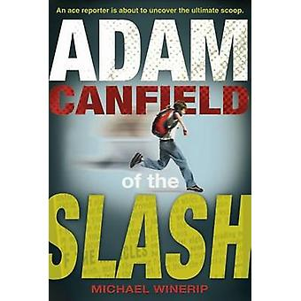 Adam Canfield of the Slash by Michael Winerip - 9780763627942 Book