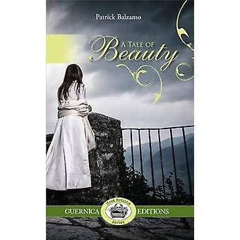 Tale of Beauty by Patrick Balzamo - 9781550713459 Book