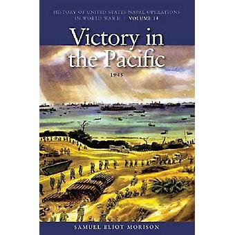 Victory in the Pacific - 1945 - v. 14 - Victory in the Pacific - 1945 by