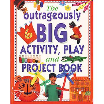 The Outrageously Big Activity - Play and Project Book - Cookery - Pain