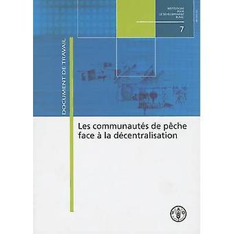 Les Communautes de Peche Face a la Decentralisation by Jean Bonnal -