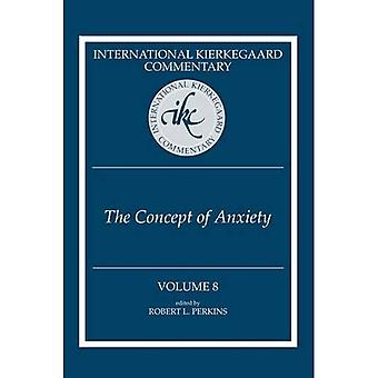 International Kierkegaard Commentary , Volume 8: The Concept of Anxiety'