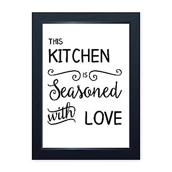 Seasoned With Love, Quality Framed Print - Home Kitchen Bake Cook Cafe