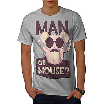 You A Man Or Mouse Rodent Gym Men Grey T-shirt | Wellcoda