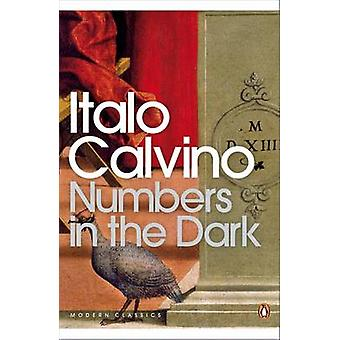 Numbers in the Dark by Italo Calvino & Martin McLaughlin & Tim Parks & Martin McLaughlin