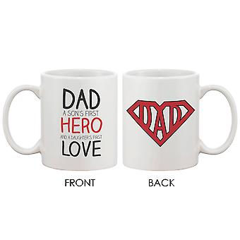 Coffee Mug for Dad - DAD a Son's First Hero and a Daughter's First Love - Gift for father on Father's day