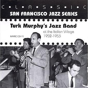 Turk Murphy - At the Italian Village [CD] USA import