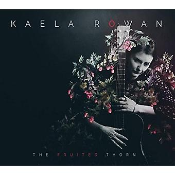 Kaela Rowan - Fruited Thorn [CD] USA import