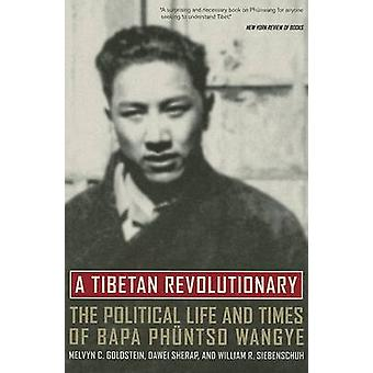 Um revolucionário tibetano - a vida política e os tempos de Bapa Phuntso