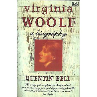 Virginia Woolf - A Biography by Quentin Bell - 9780712674508 Book
