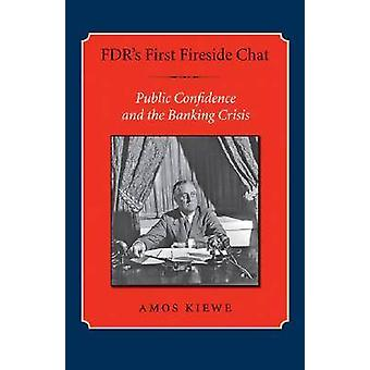 FDR's First Fireside Chat - Public Confidence and the Banking Crisis b