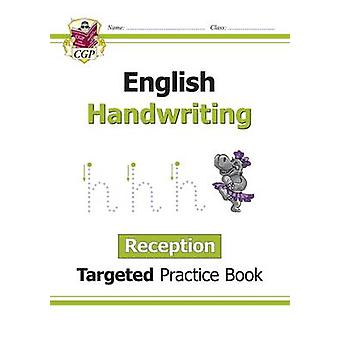 New English Targeted Practice Book - Handwriting - Reception by CGP Bo