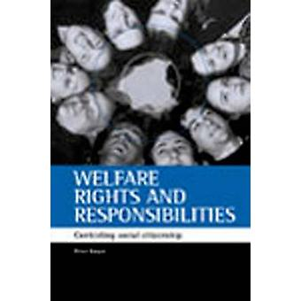 Welfare Rights and Responsibilities - Contesting Social Citizenship by