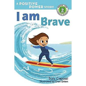 I Am Brave by Suzy Capozzi - 9781623369545 Book
