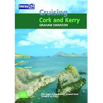 Cruising Guide to the Cork and Kerry Coast by Graham Swanson - 978085