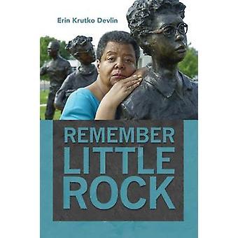 Remember Little Rock by Erin Krutko Devlin - 9781625342690 Book