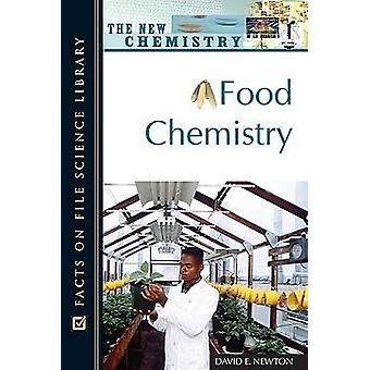 Food Chemistry by David E. Newton - 9780816052776 Book