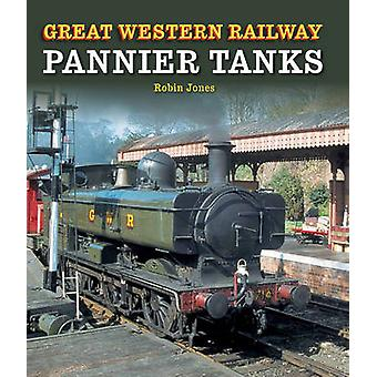 Great Western Railway Pannier Tanks by Robin Jones - 9781847976536 Bo