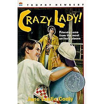 Crazy Lady! (Trophäe Newbery)