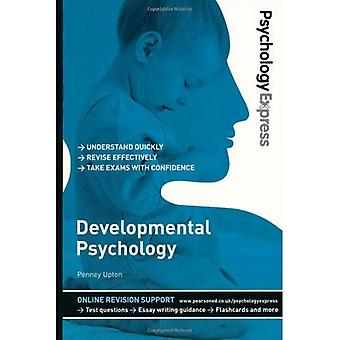 Psychology Express: Developmental Psychology (Undergraduate Revision Guide)