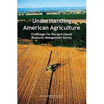 Forståelse amerikanske landbruk: Utfordringer for landbruket Resource Management undersøkelsen