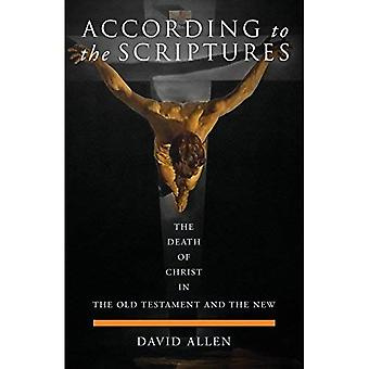 According to the Scriptures: The Death of Christ in the Old Testament and the New (Paperback)