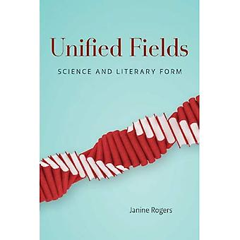Unified Fields: Science and Literary Form