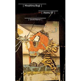 Hiroshima Bugi: Atomu 57 (Native Storiers: A Series of American Narratives)