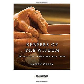 Keepers of the Wisdom - Daily Meditations: Reflections from Lives Well Lived