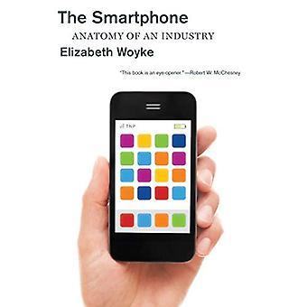 Lo Smartphone: Anatomia di un'industria