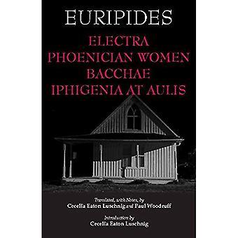 Electra, phönizische Frauen, Bacchae & Iphigenie in Aulis