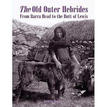 Les Hébrides extérieures anciennes: De Barra Head à la crosse de Lewis