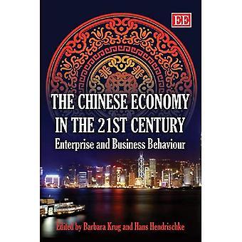 Die chinesische Wirtschaft im 21. Jahrhundert: Enterprise und Business Behaviour