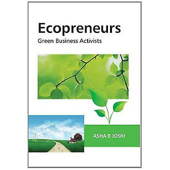 Ecopreneurs: Green Business Activists