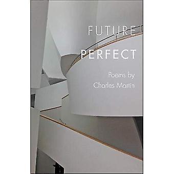 Futuro perfecto (Johns Hopkins: poesía y ficción)