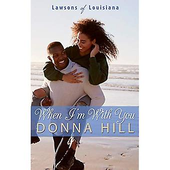 When I'm with You (Lawsons� of Louisiana)
