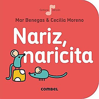 Nariz, Naricita (La Cereza)� [Board book]
