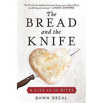 Brød og kniv: et liv i 26 biter