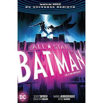 All Star Batman Vol. 3 The First Ally by Scott Snyder - 9781401277260