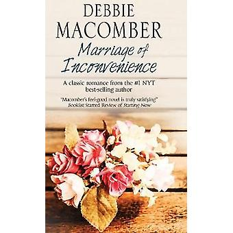 Marriage of Inconvenience by Macomber & Debbie