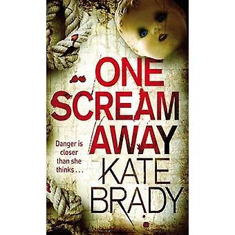 One Scream Away by Brady & Kate