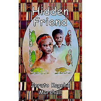 Hidden Friend by Marshall & Jeruto Kageha